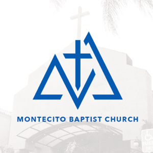 Montecito Baptist Church Podcast